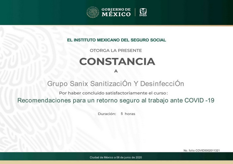 el IMSS instituto mexicano del seguro social certifica a sanix cancun por cumplir la capacitacion de retorno seguro a las labores post covid 19